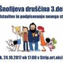 24.10.2017 - Boštjan Gorenc Pižama in Matej de Cecco: Šnofijeva druščina 3